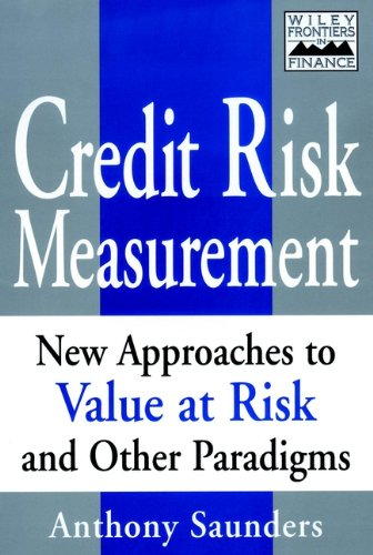 9780471350842: Credit Risk Measurement: New Approaches to Value at Risk and Other Paradigms