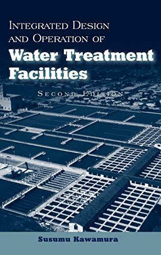 9780471350934: Integrated Design and Operation of Water Treatment Facilities
