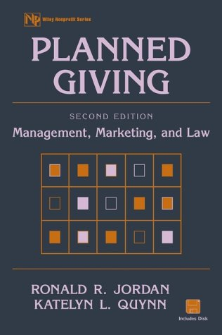9780471351023: Planned Giving, Management, Marketing, and Law (Wiley Nonprofit Law, Finance and Management Series)