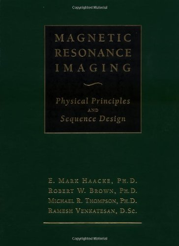 9780471351283: Magnetic Resonance Imaging: Physical Principles and Sequence Design