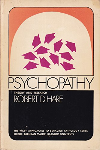 9780471351474: Psychopathy: Theory and Research