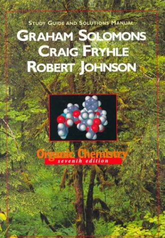 9780471351962: Organic Chemistry, Study Guide and Solutions Manual