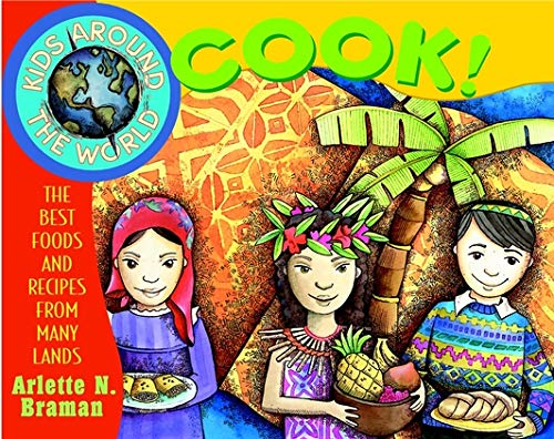 9780471352518: Kids Around the World Cook: The Best Foods and Recipes from Many Lands