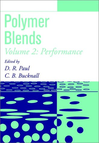 9780471352808: Polymer Blends: Formulation and Performance: Polymer Blends, Volume 2: Performance