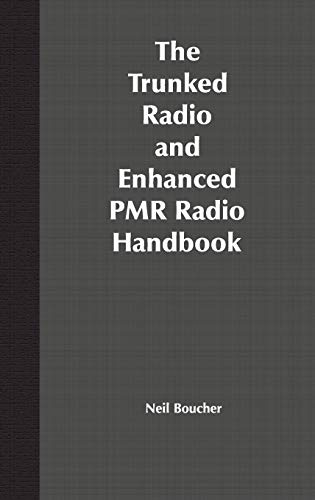 9780471352891: The Trunked Radio and Enhanced Pmr Handbook
