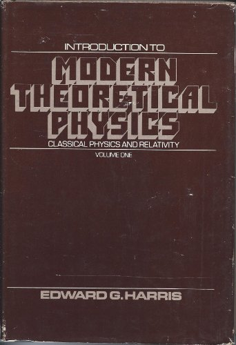 9780471353256: Introduction to Modern Theoretical Physics: Classical Physics and Relativity v. 1