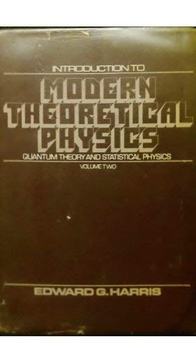 9780471353263: Introduction to Modern Theoretical Physics. Volume 2: Quantum Theory and Statistical Physics (v. 2)