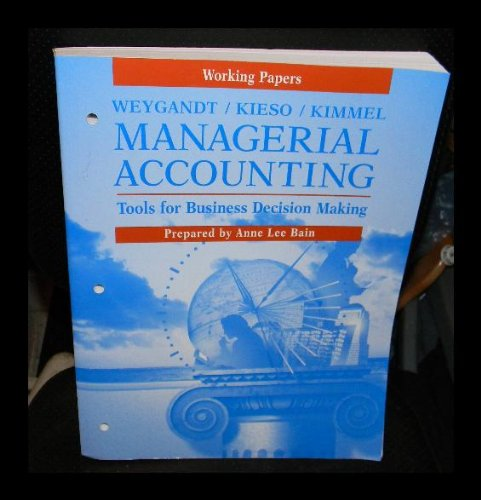 9780471353294: Managerial Accounting, Working Papers: Tools for Business Decision Making