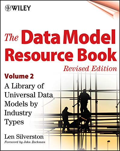 The Data Model Resource Book: A Library: Silverston, Len