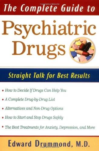 9780471353706: The Complete Guide to Psychiatric Drugs: Straight Talk for Best Results