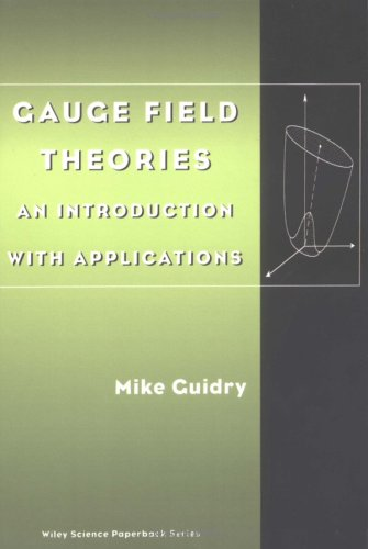 9780471353850: Gauge Field Theories: An Introduction with Applications