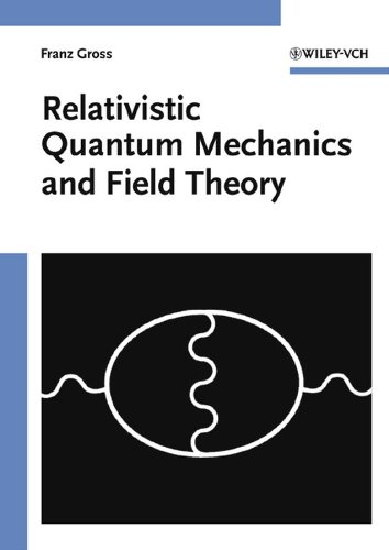 9780471353867: Relativistic Quantum Mechanics and Field Theory