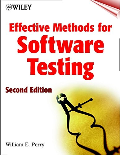Effective Methods for Software Testing, 2nd Edition: William E. Perry