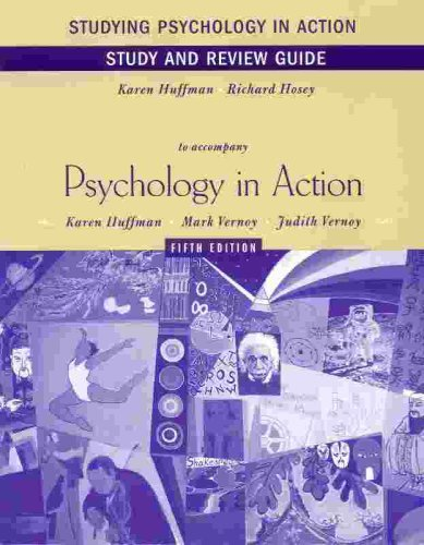 9780471354734: Studying Psychology in Action: Study and Review Guide to accompany Psychology in Action. Karen Huffman. Mark Vernoy. Judith Vernoy. Fifth Edition.