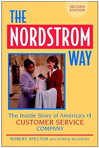 9780471354864: The Nordstrom Way: The Insider Story of America's #1 Customer Service Company (Norddstrom Way)