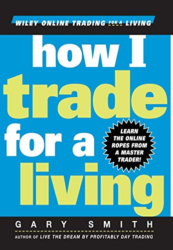 9780471355144: How I Trade for a Living (Wiley Online Trading for a Living)