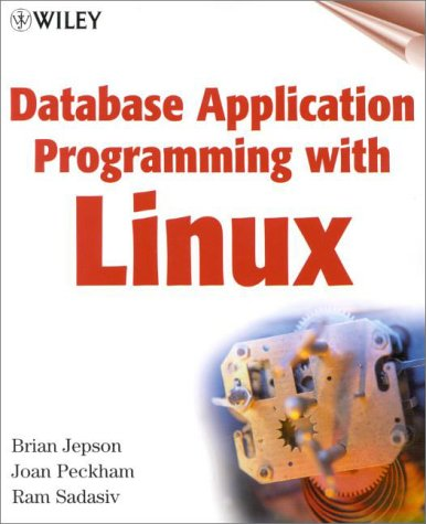 9780471355496: Database Application Programming with Linux