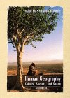 9780471355953: Human Geography: Culture, Society, and Space