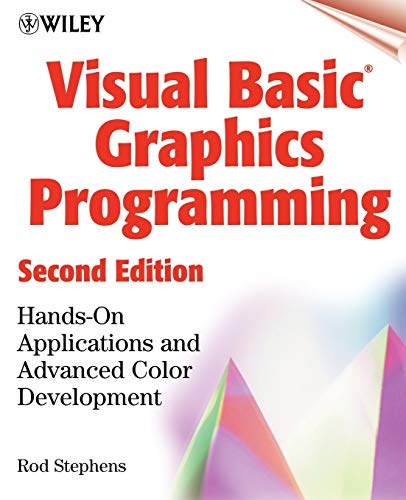 9780471355991: Visual Basic(r) Graphics Programming: Hands-On Applications and Advanced Color Development, 2nd Edition