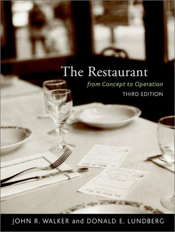 The Restaurant: From Concept to Operation: John R. Walker,