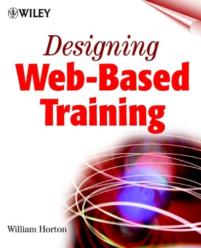 9780471356141: Designing Web-Based Training: How to Teach Anyone Anything Anywhere Anytime