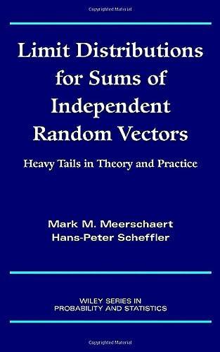 Limit Distributions for Sums of Independent Random: Mark M. Meerschaert/