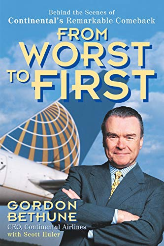 9780471356523: From Worst to First: Behind the Scenes of Continental's Remarkable Comeback