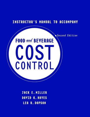9780471357384: Food and Beverage Cost Control: Instructor's Manual