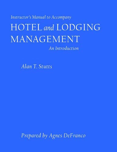 9780471357391: Hotel and Lodging Management: An Introduction: Teacher's Manual