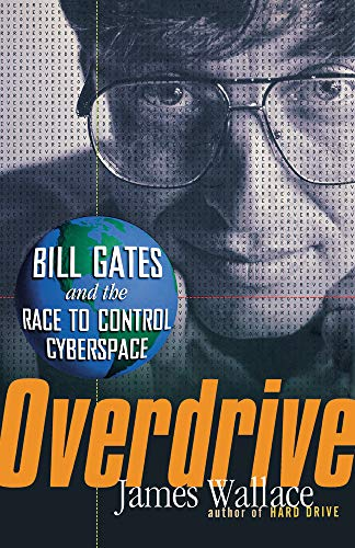 9780471358176: Overdrive: Bill Gates and the Race to Control Cyberspace