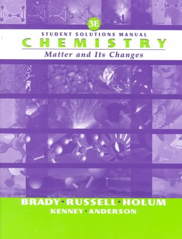 9780471358589: Chemistry: The Study of Matter and Its Changes, Student Solutions Manual, 3rd Edition