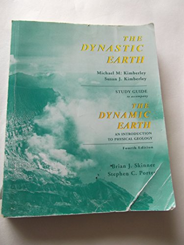 The Dynastic Earth Study Guide 4th: Skinner, Brian J.; Porter, Stephen C.
