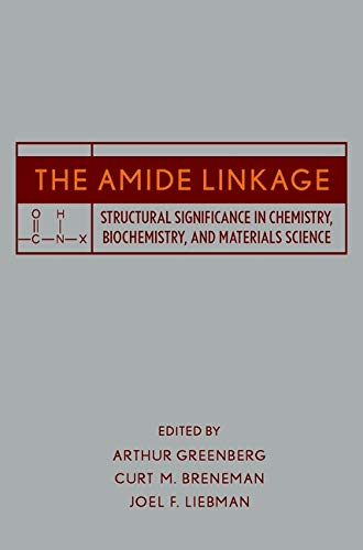 9780471358930: The Amide Linkage: Structural Significance in Chemistry, Biochemistry, and Materials Science