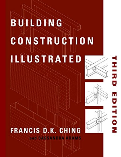 Building Construction Illustrated (9780471358985) by Ching, Francis D. K.; Adams, Cassandra