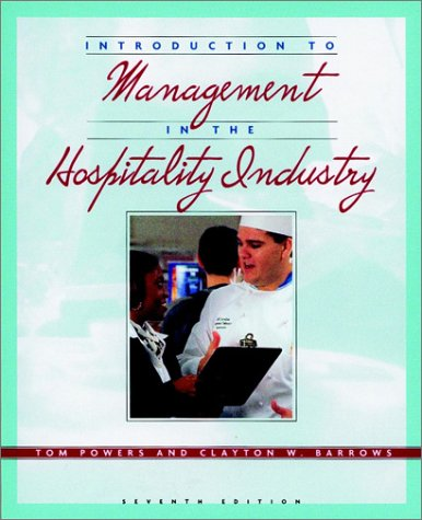 Introduction to Management in the Hospitality Industry: Clayton W. Barrows;