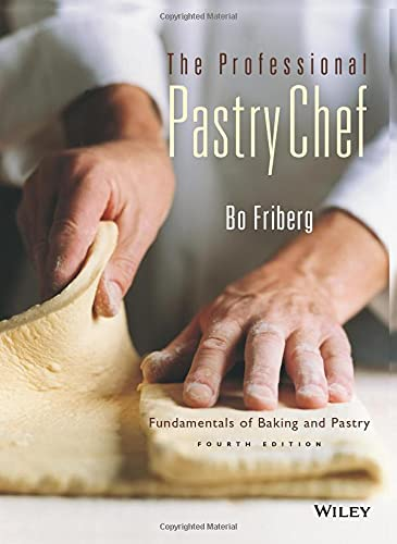 9780471359258: The Professional Pastry Chef: Fundamentals of Baking and Pastry, 4th Edition