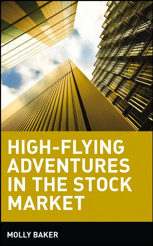 9780471359364: High-Flying Adventures in the Stock Market