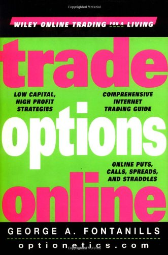 9780471359388: Trade Options Online (Wiley Online Trading for a Living)