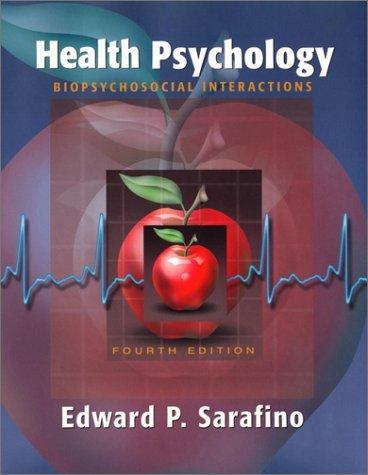 9780471359401: Health Psychology: Biopsychosocial Interactions, 4th Edition