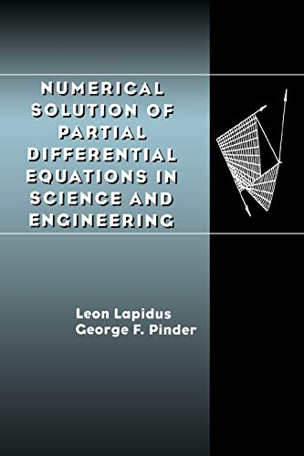 Numerical Solution of Partial Differential Equations in: Leon Lapidus, George