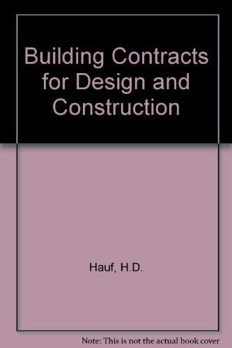 Building Contracts for Design and Construction