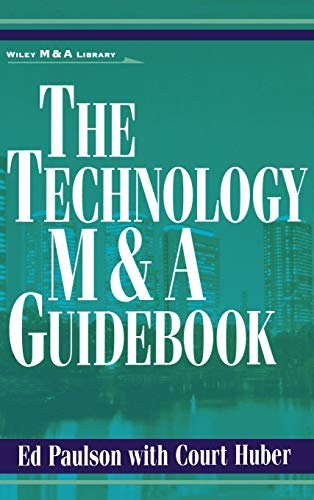 9780471360100: The Technology M&A Guidebook (Wiley Mergers & Acquisitions Library)