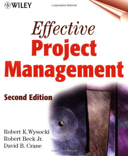 9780471360285: Effective Project Management, 2nd Edition