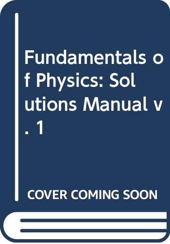 9780471360353: Fundamentals of Physics: Solutions Manual v. 1