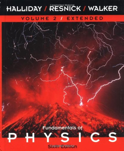 Volume 2, Chapters 22-45, Fundamentals of Physics, 6th Edition: David Halliday; Robert Resnick; ...