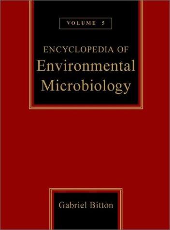 9780471360506: Encyclopedia of Environmental Microbiology, Volume 5