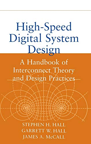 9780471360902: High-Speed Digital System Design: A Handbook of Interconnect Theory and Design Practices (Electrical & Electronics Engr)