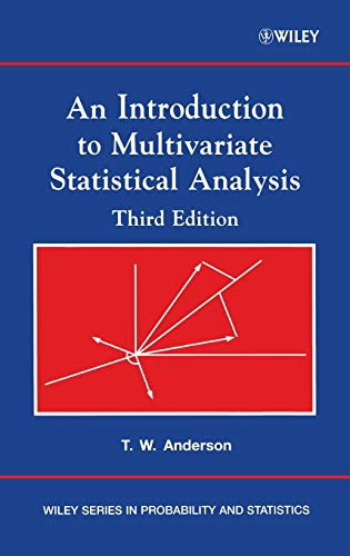 9780471360919: An Introduction to Multivariate Statistical Analysis (Wiley Series in Probability and Statistics)