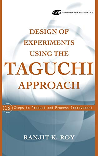9780471361015: Design of Experiments Using the Taguchi Approach: 16 Steps to Product and Process Improvement