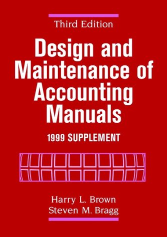 9780471361268: Design and Maintenance of Accounting Manuals, Third Edition